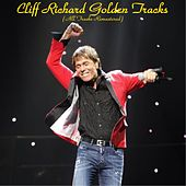 Cliff Richard Golden Tracks (All Tracks Remastered) by Cliff Richard