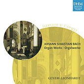 Play & Download Johann Sebastian Bach Orgelwerke - Organ Works by Gustav Leonhardt | Napster