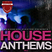Play & Download House Anthems, Vol. 2 by Various Artists | Napster