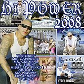 Play & Download Best Of Hi Power 2008 by Various Artists | Napster