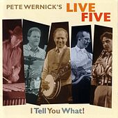Play & Download I Tell You What! by Pete Wernick | Napster