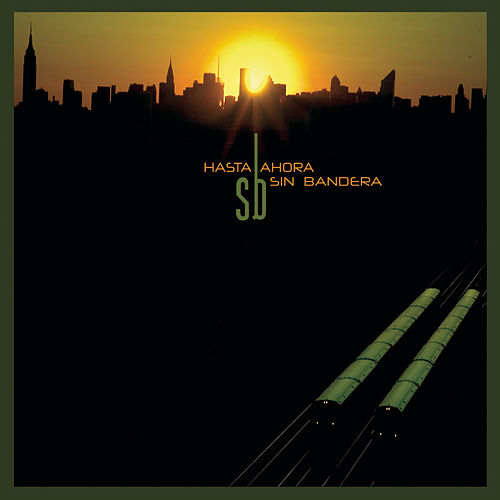 Play & Download Hasta Ahora by Sin Bandera | Napster