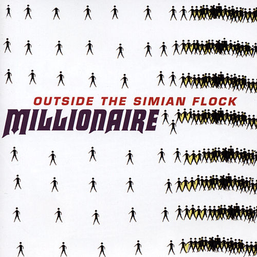 Play & Download Outside The Simian Flock by Millionaire | Napster