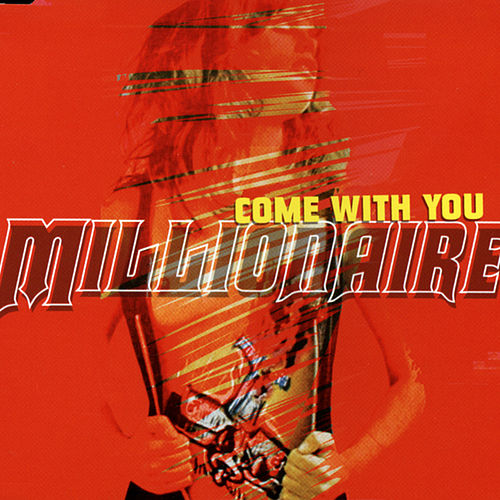 Play & Download Come With You by Millionaire | Napster