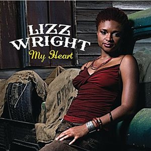 My Heart by Lizz Wright