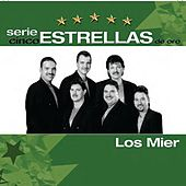 Play & Download Serie Cinco Estrellas by Los Mier | Napster