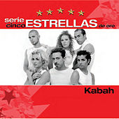 Play & Download Serie Cinco Estrellas by Kabah | Napster