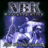 Play & Download The Second Coming by Nasty Boy Klick | Napster