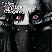 Play & Download The Eyes Of Alice Cooper by Alice Cooper | Napster