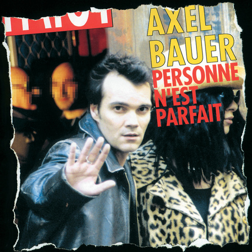 Play & Download Personne N'Est Parfait by Axel Bauer | Napster