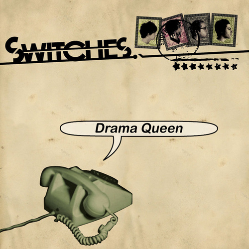 Play & Download Drama Queen by Switches | Napster