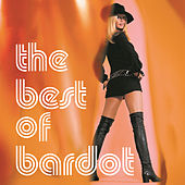 Play & Download The Best Of Bardot by Brigitte Bardot | Napster