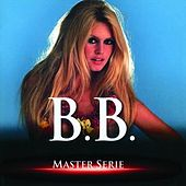 Play & Download Master Série by Brigitte Bardot | Napster