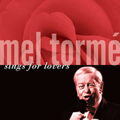 Play & Download Mel Tormé Sings For Lovers by Mel Tormè | Napster