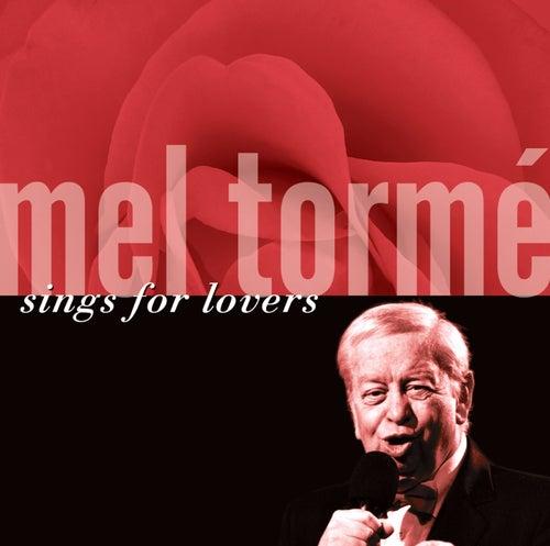 Play & Download Mel Tormé Sings For Lovers by Mel Tormè | Napster