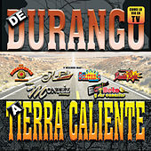 De Durango A Tierra Caliente by Various Artists