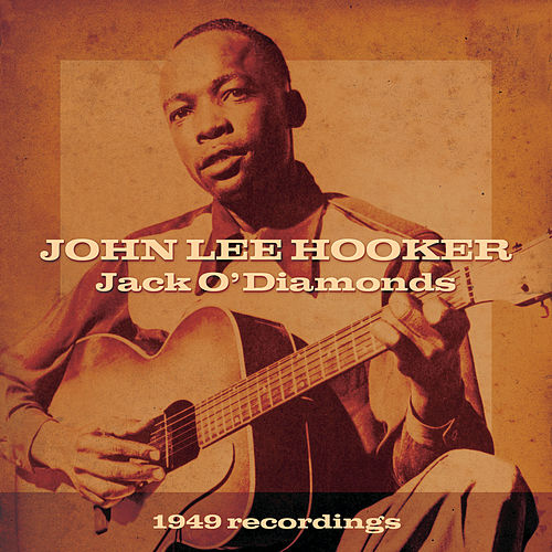 Play & Download Jack O'Diamonds by John Lee Hooker | Napster