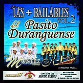 Las Más Bailables Del Pasito Duranguense Vol. 2 by Various Artists