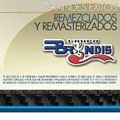Play & Download Grandes Éxitos Remezclados Y Masterizados by Grupo Bryndis | Napster