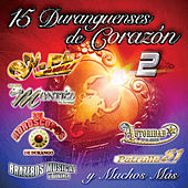 15 Duranguenses De Corazón 2 by Various Artists