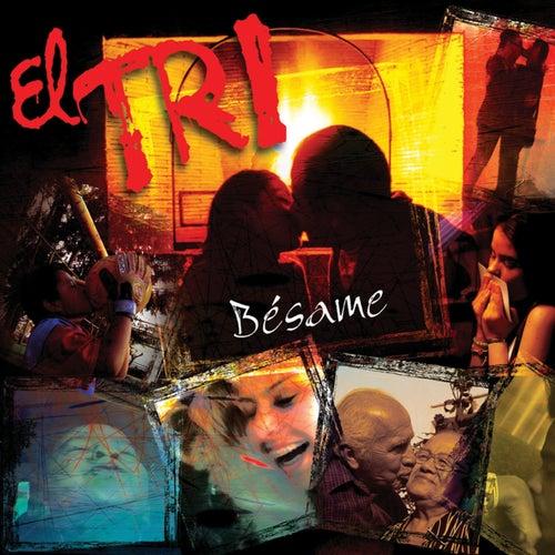 Bésame by El Tri