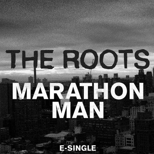 Marathon Man (Remix) by The Roots