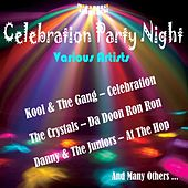 Celebration Party Night by Various Artists