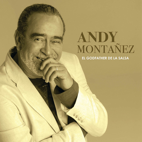 Play & Download El Godfather De La Salsa by Andy Montanez | Napster