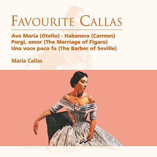 Favourite Callas by Various Artists