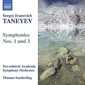TANEYEV: Symphonies Nos. 1 and 3 by Thomas Sanderling