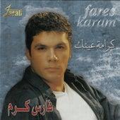 Kramet Aynik (Live) by Fares Karam