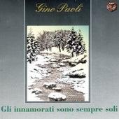 Gli innamorati sono sempre soli by Gino Paoli
