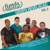 Play & Download Fundamental - Grupo Revelação Vol.2 by Grupo Revelação | Napster