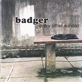 Every Other Sunday by Badger