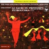 Stravinsky: The Rite of Spring & Petrushka von Philadelphia Orchestra