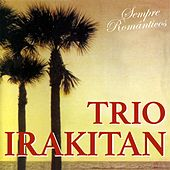 Sempre Românticos by Trio Irakitan