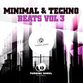 Minimal & Techno Beats, Vol. 3 by Various Artists