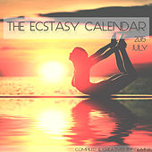 Play & Download The Ecstasy Calendar 2015: July by Various Artists | Napster