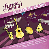 Fundamental - Beatles 'N' Choro by Various Artists