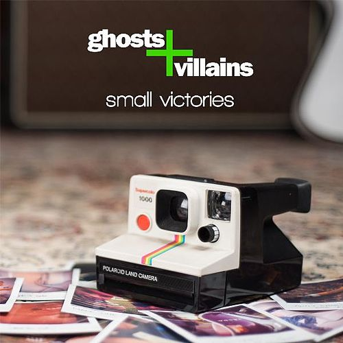 Play & Download Small Victories by Ghosts | Napster