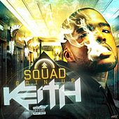 Sqaud Goin Up by Keith (Rock)