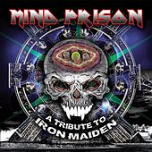 Mind Prison: A Tribute to Iron Maiden by Various Artists