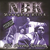 Play & Download Tha Second Coming by Nasty Boy Klick | Napster