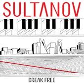 Break Free by Sultanov