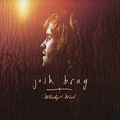 Play & Download Whisky & Wool by Josh Bray | Napster
