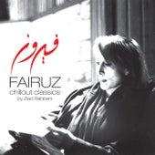 Play & Download Fairuz Chillout Classics by Fairuz | Napster