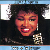 Play & Download Good To Go Lover by Gwen Guthrie | Napster