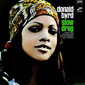 Slow Drag by Donald Byrd
