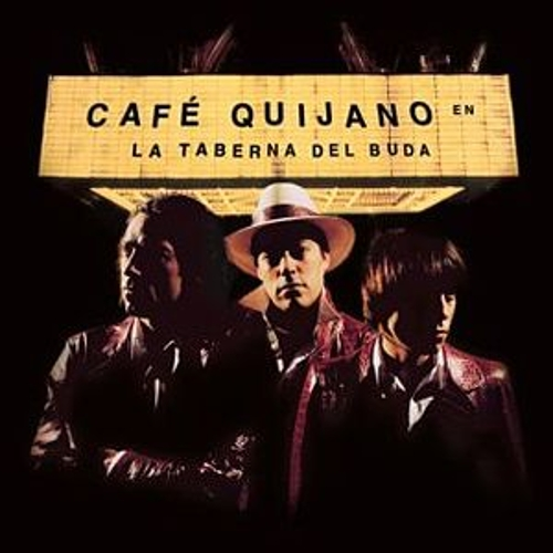 Play & Download La Taberna Del Buda by Café Quijano | Napster