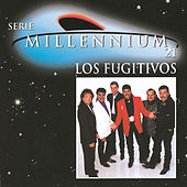 Play & Download Serie Millennium 21 by Los Fugitivos | Napster